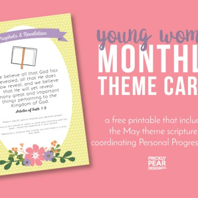 Young Women Monthly Theme Card | May – Prophets & Revelation | Free Printable