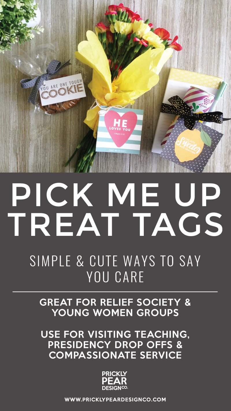 Simple and Cute Ways to Say You Care | Pick Me Up Treat Tags | Relief Society Visiting Teaching and Young Women Helps | Compassionate Service Helps | Free LDS Printables | Prickly Pear Design Co.