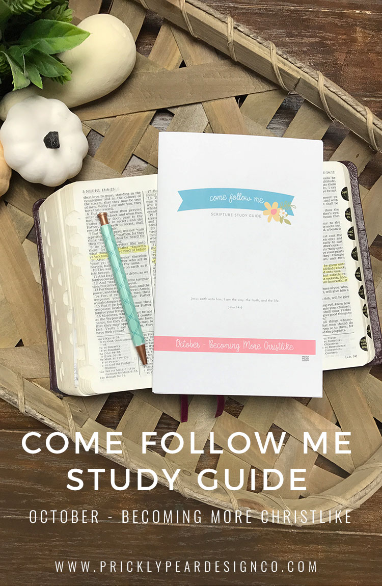 Free Come Follow Me Study Guide for October - Becoming More Christlike | LDS Young Women Printable | Mutual Theme Study Guide