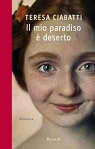 ilmioparadisoèdeserto-teresaciabatti