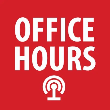 Podcast: Office Hours