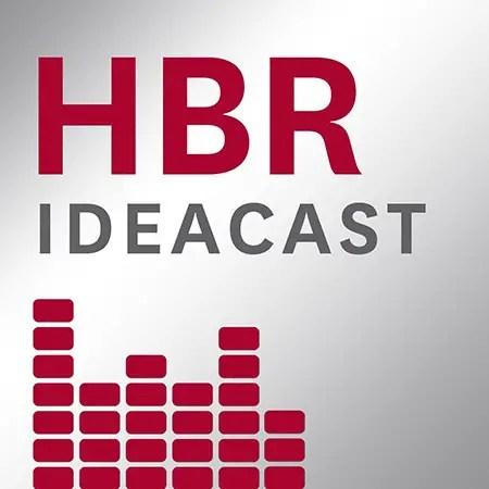 Podcasts: HBR Ideacast