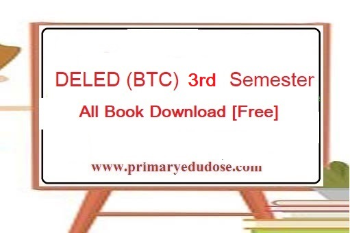 BTC (DELED) third Semester Book PDF Download [Free]