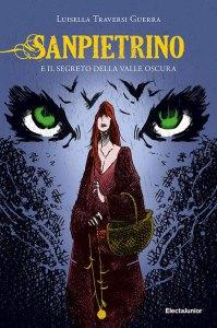 """Copertina fantasy """"Sanpietrino e il segreto della Valle Oscura"""""""