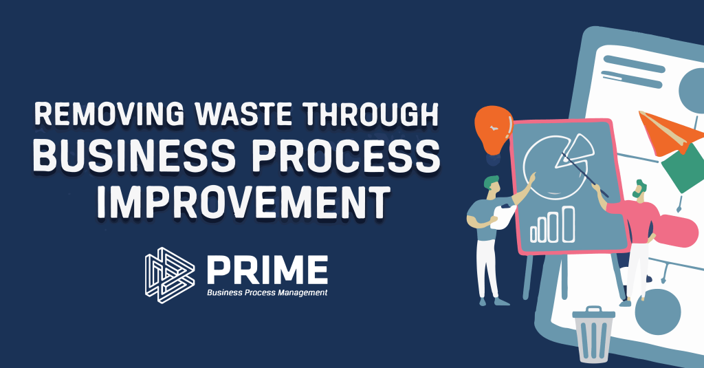 removing waste through business process improvement