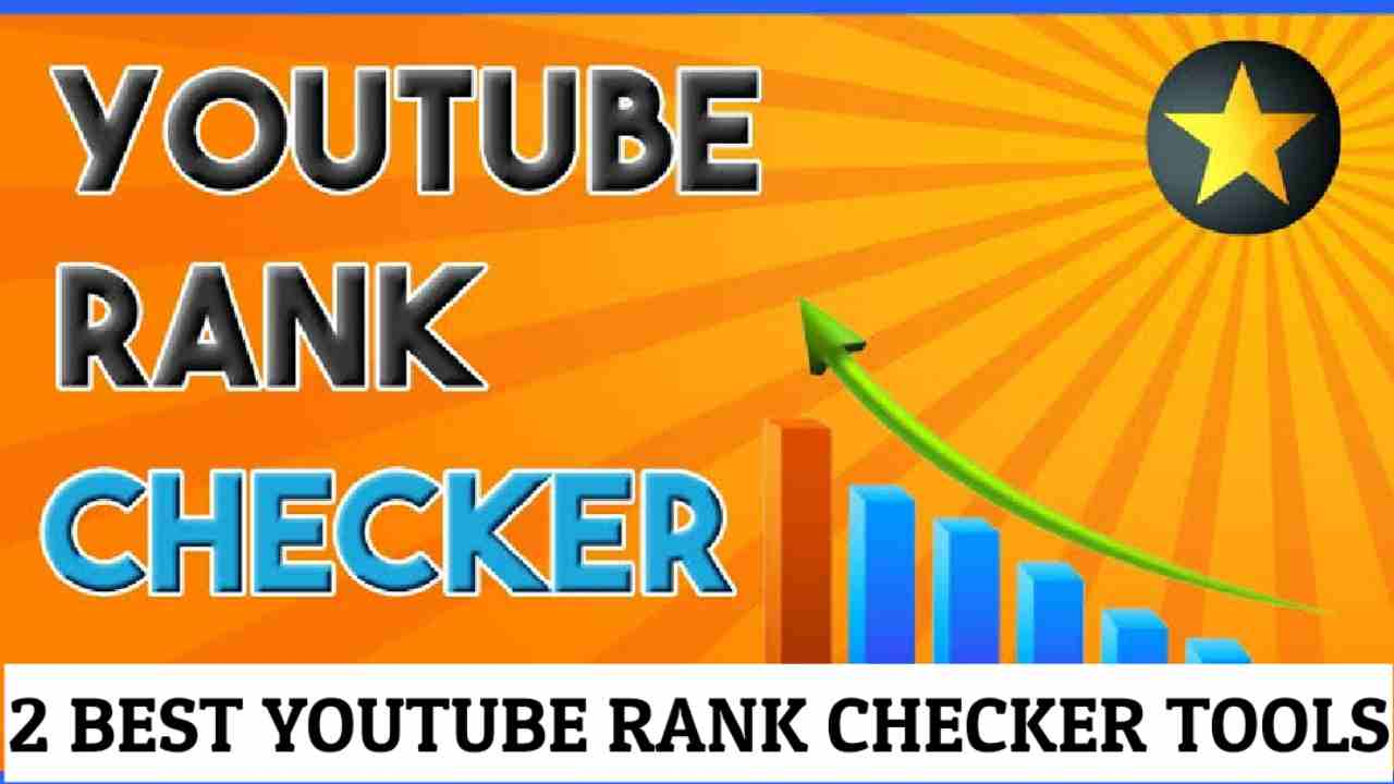 2 Best YouTube Rank Checker Tools