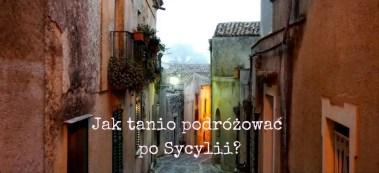 jak tanio podróżować po Sycylii, przewodnik po Sycylii, Sycylia, tanie jedzenie we Włoszech, tanie podróże do Włoch, tanie podróżowanie po Sycylii, tanie podróżowanie Sycylia, zwiedzanie Sycylii