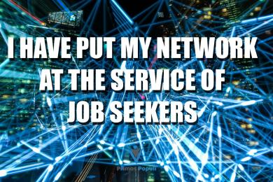 I have put my network at the service of job seekers