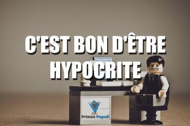 C'est bon d'être hypocrite