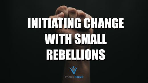 Initiating Change with Small Rebellions