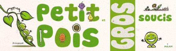 """Couverture de """"Petit Pois & Gros soucis"""", auteur : PrincessH, éditions Milan"""