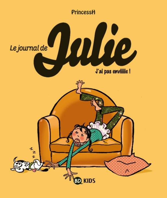 """le Journal de Julie, T.2  """"J'ai pas enviiiie !"""", par PrincessH, couverture bricolée"""