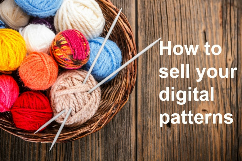 How to sell your digital patterns