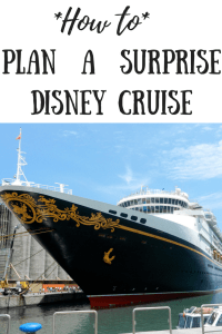 How to plan a surprise Disney Cruise