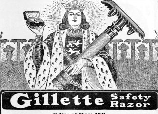 "A drawing of a king holding an old-fashioned safety razor with the message ""Gillette Safety Razor: King of Them All"""