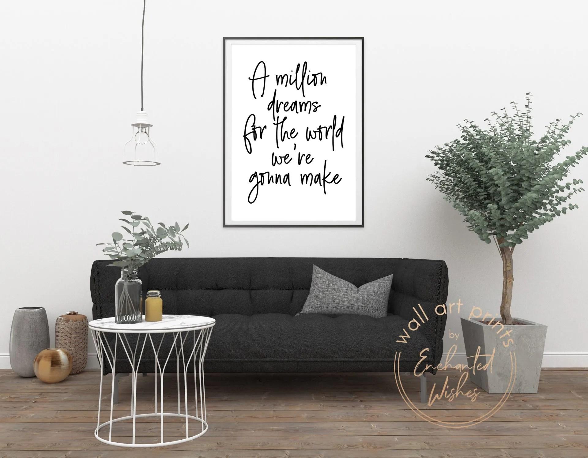 A million dreams quote print