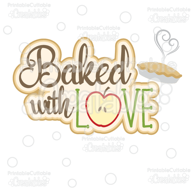 Download Baked with Love Scrapbook Title SVG Cut File