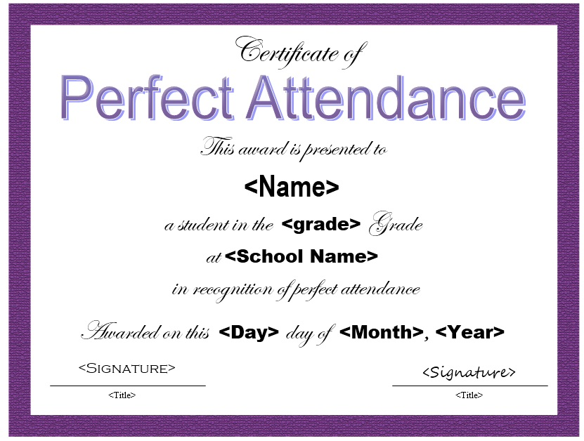13 Free Sample Perfect Attendance Certificate Templates   Printable Samples  Attendance Certificates Printable
