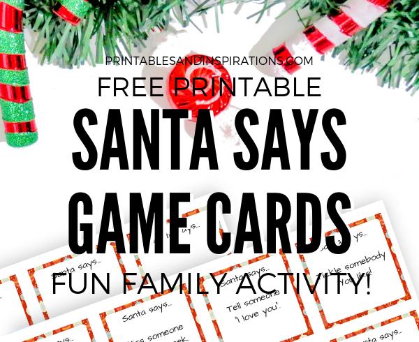 Free Printable Christmas Activity Cards! It's our Santa Says game cards for your Christmas family bonding. Free download now! #freeprintable #Christmas #printablesandinspirations