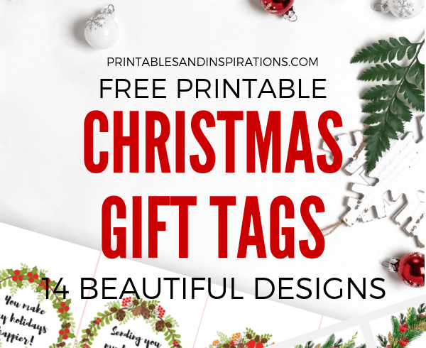 Free Printable Christmas Gift Tags And Cute Love Notes! 14 DIY Christmas gift tags for your loved ones. Free download now! #DIY #freeprintable #printablesandinspirations