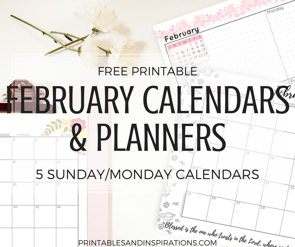 February 2018 Printable Calendars And Planners (With Monday Calendars)
