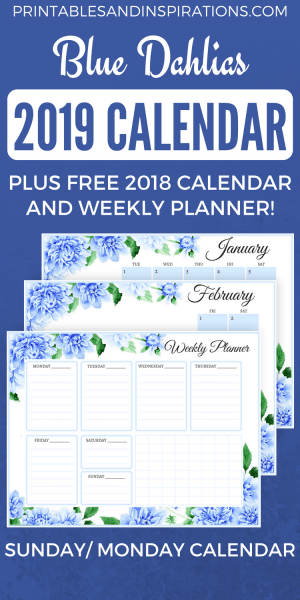 2019 monthly calendar, blue and floral, with free weekly planner and 2018 calendar!