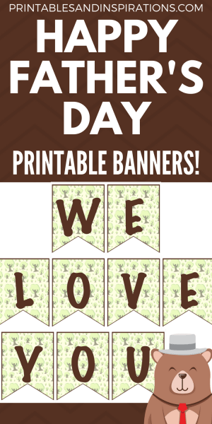 Father's Day banners, Happy Father's Day gift ideas,, Father's Day banners, Father's Day printables, Father's Day DIY decor, we love you daddy
