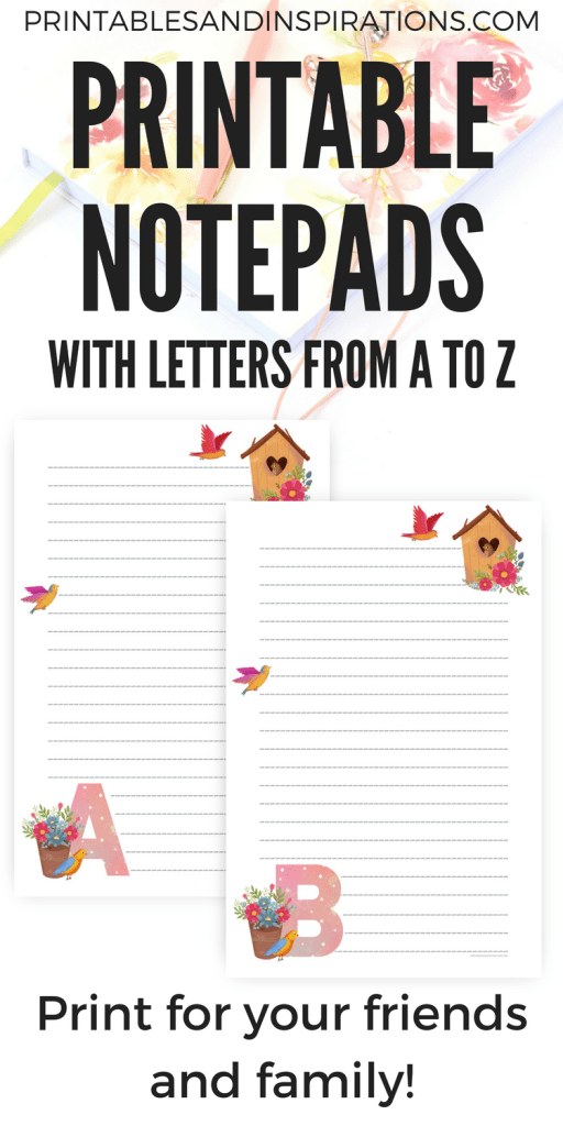 Easy DIY gift ideas for family and friends - personalized notepads with letters of the alphabet. Printable notepads with cute design.