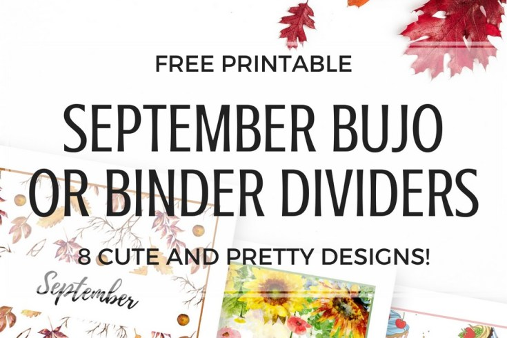 September binder cover FREE printable! Monthly bullet journal cover and binder divider plus more freebies. Download now for free! #bulletjournal #bujoideas #freeprintable