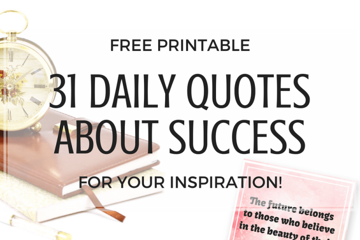 Inspirational quotes about success. Motivational quotes to live by with free printable quotes for your vision board or planner. #freeprintable #inspirationalquotes