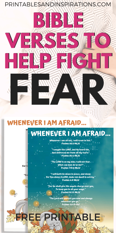 Free Bible Verses About Fear And God's Protection Printable Poster! Inspirational Bible quotes to read when you are afraid or during hard times. #Bibleverses #Biblequotes #printablesandinspirations
