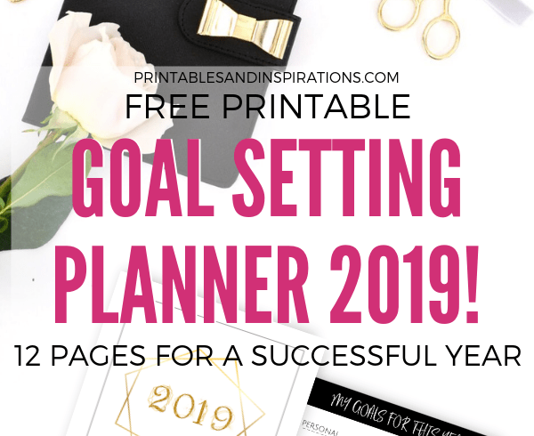 Free Goal Setting Printable Planner For 2019! Your best goal planner pages for bullet journal or binder in black and gold. Free download now! #2019calendar #printableplanner #printablesandinspirations