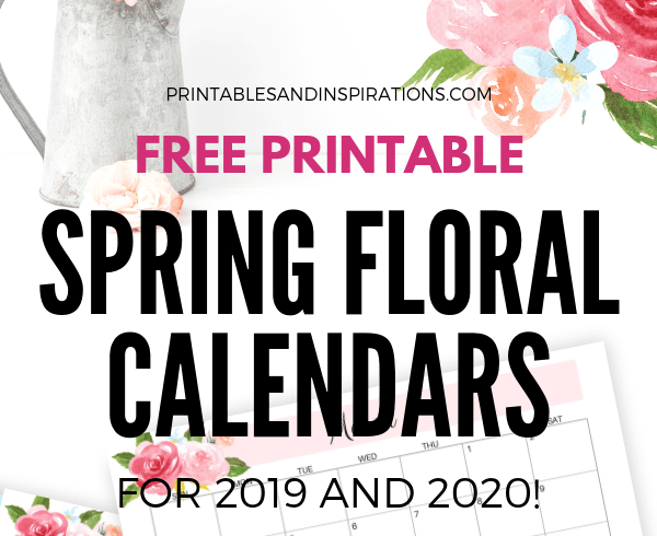 Free Printable Spring Floral Calendar / Planners For 2019 - 2020! Choose from Sunday or Monday start calendars. Free download now! #freeprintable #printablesandinspirations #printableplanner