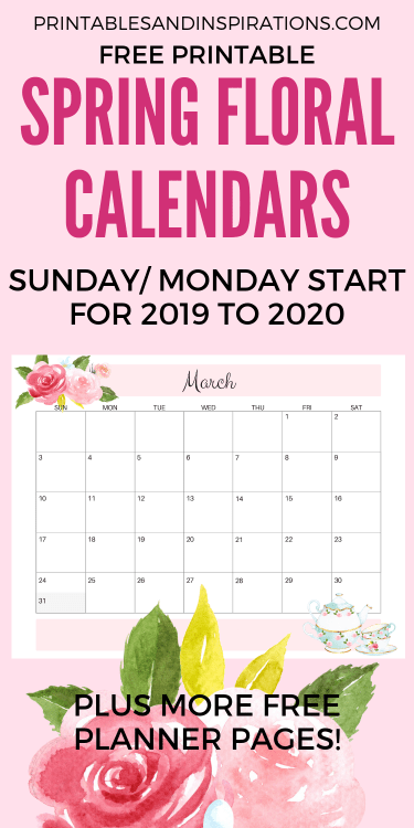 Free Printable Spring Floral Calendar / Planners For 2020! Choose from Sunday or Monday start calendars. Free download now! #freeprintable #printablesandinspirations #printableplanner