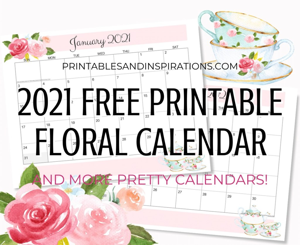 Free Printable Floral Calendar / Planner For 2021. Choose from Sunday or Monday start calendars. Visit our blog and download your free calendar PDF #freeprintable #printablesandinspirations #printableplanner