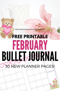 February Bullet Journal Printable Planner - Cute bears theme! Free printable monthly cover, calendar spread, weekly planners and dotted grid paper and more printable planner pages! #bulletjournal #bujo #bujoideas #bujomonthly #weeklyspread #printableplanner #freeprintable #printablesandinspirations