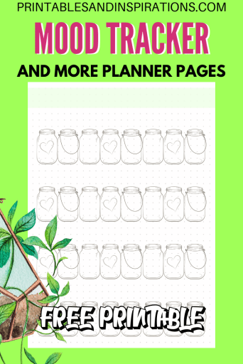 Free printable mood tracker plus more free planner pages! Mason jars #freeprintable #printablesandinspirations #plannerlover #planneraddict #bulletjournal