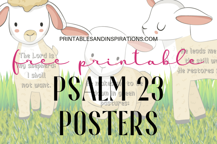 Free Printable Psalm 23 Poster / Banner With Little Lambs! Free Bible verse poster for kids Sunday school, wall art, memory verse posters. Free download now! #Bibleverseoftheday #freeprintable #Psalm23 #printablesandinspirations #memoryverse
