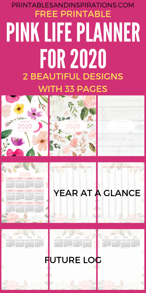 Free Printable 2020 Planner Printables - Pink life planner cover pages, 2020 year at a glance calendar and 2020 future log. #freeprintable #printablesandinspirations #pink #bulletjournal #planneraddict #plannerlover