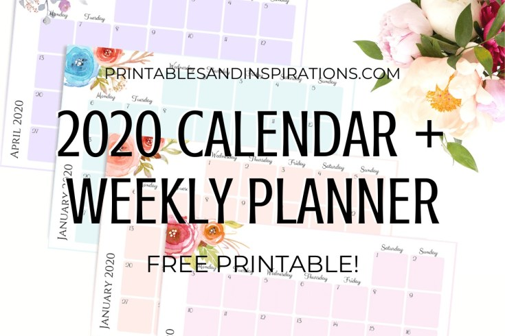 Free Printable 2020 Monthly Calendar And Weekly Planner - 4 beautiful calendars for A4 size or A5 size with flowers. Free pdf download now! #freeprintable #printablesandinspirations