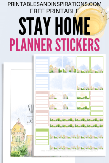 Free Printable Stay Home Planner Stickers - cute planner or bullet journal printables and planner stickers #freeprintable #printablesandinspirations #stayhome #plannerstickers #bulletjournal
