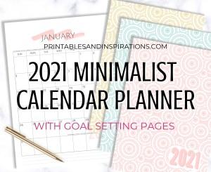 Free printable 2021 planner minimalist simple calendar - 2021 goal setting planner with monthly calendar and weekly planner #printablesandinspirations #goalsetting