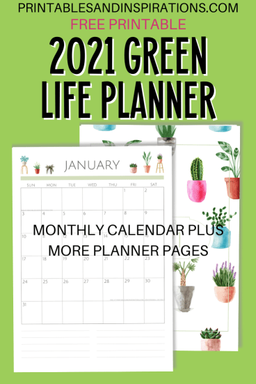 2021 green monthly calendar, free printable monthly planner #printablesandinspirations #freeprintable #plantlover