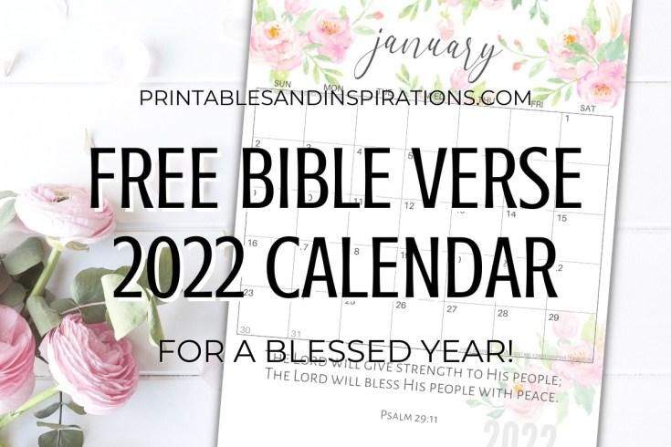 Free Bible Verse Calendar Printable For 2022! Free printable planner with Bible verses. Sunday or Monday calendar version. Free download now! #freeprintable #Bibleverses #printablesandinspirations
