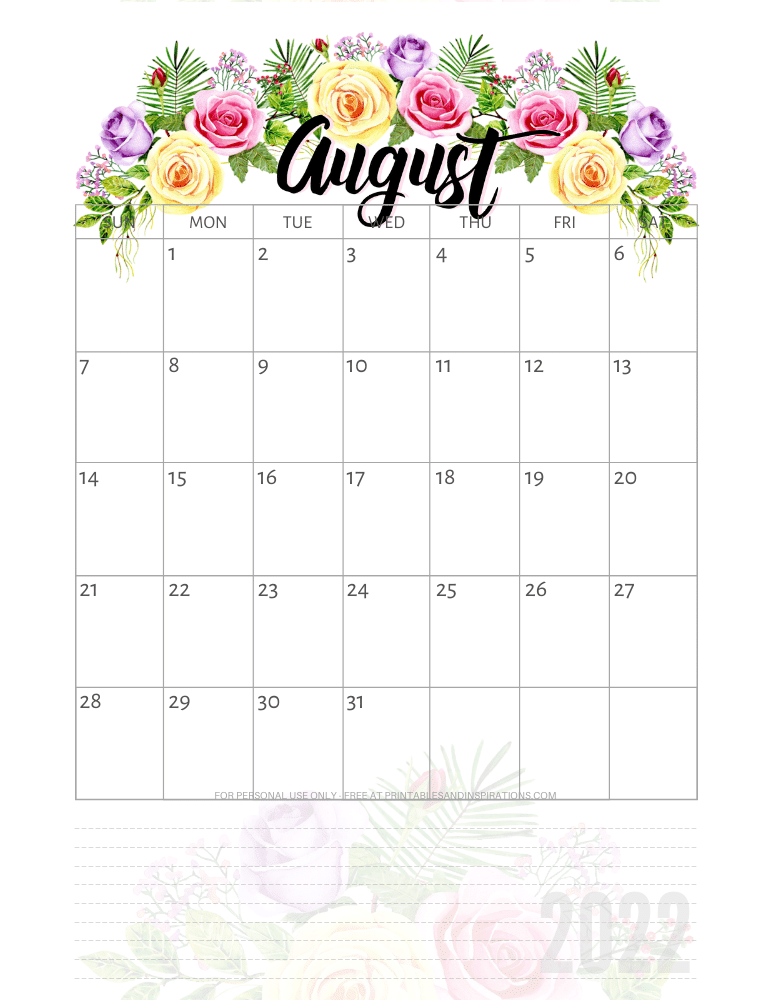 August 2022 pretty calendar - free printable monthly planner with roses #printablesandinspirations - SEE PREVIOUS POST TO DOWNLOAD THE COMPLETE 2022 CALENDAR