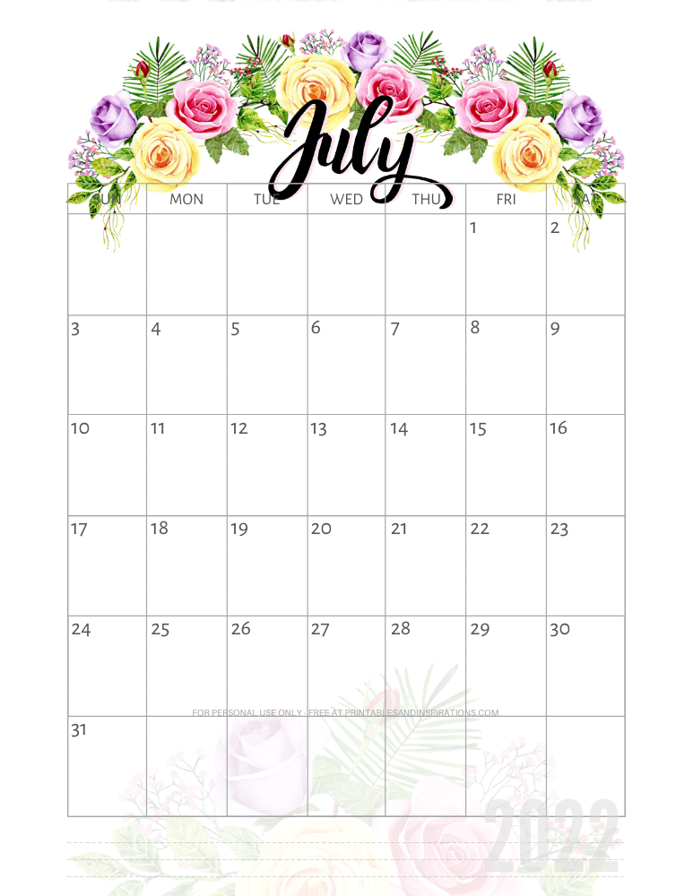July 2022 pretty calendar - free printable monthly planner with roses #printablesandinspirations - SEE PREVIOUS POST TO DOWNLOAD THE COMPLETE 2022 CALENDAR