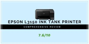 Epson L130 Ink Tank Printer Expert Review 2019 - Printer Geeks