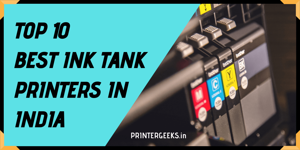Top 10 Best Ink Tank Printers In India