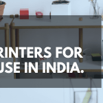Top 10 Best Printers for Home Use in India