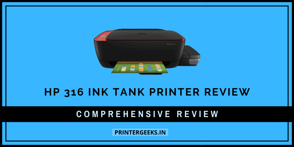 HP 316 AiO Ink Tank Printer Review